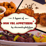 3 Delicious Non – Veg Appetizers To Start The Party – Quick & Easy Recipe Ideas