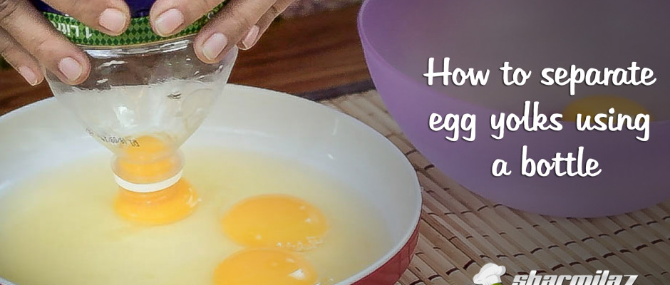 How To Separate Egg Yolks From Whites Using a bottle - #Trick