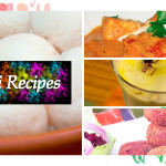 Holi Recipe Collection – Holi Beverages, Snacks, Lunch/ Dinner Menu Ideas & Sweets
